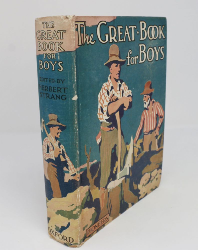 The Great Book for Boys - Pioneers - Herbert Strang